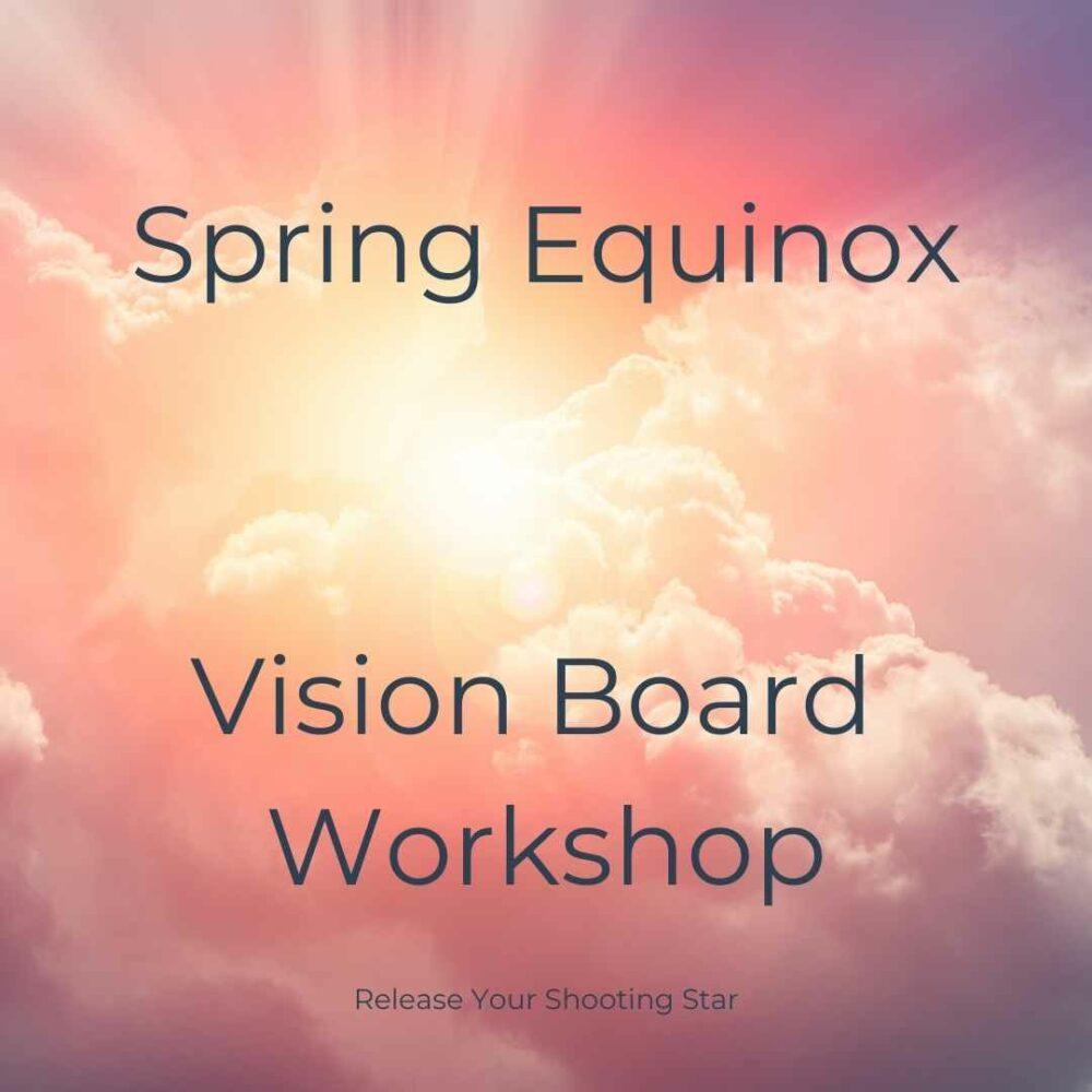 Spring Equinox Vision Board Workshop